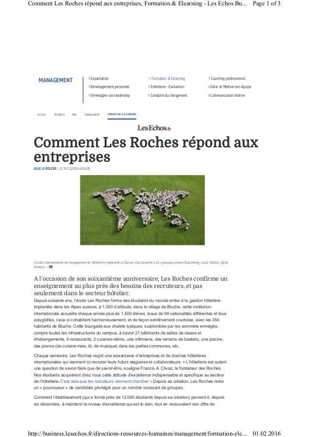Comment Les Roches répond aux entreprises JULIE LE BOLZER | LE 19/12/2014 À 06:00 A l'occasion de son soixantième annivers...