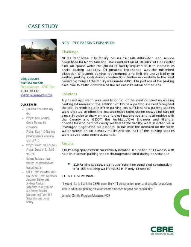 CASE STUDY NCR – PTC PARKING EXPANSION Challenge NCR's Peachtree City facility houses its parts distribution and service o...