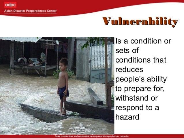 Hazard Vulnerabilityx Disaster Risk Capacity =