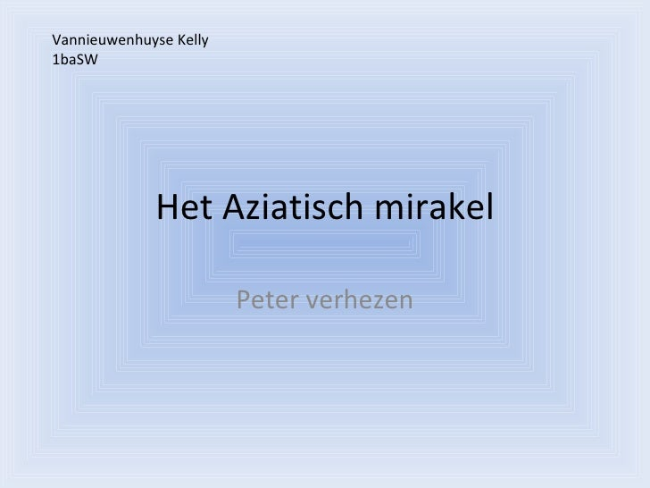 Het Aziatisch mirakel Peter verhezen Vannieuwenhuyse Kelly 1baSW