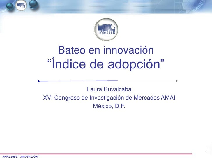 "Bateo en innovación                           ""Índice de adopción""                                         Laura Ruvalcaba..."