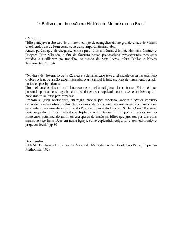"""1º Batismo por imersão na História do Metodismo no Brasil  (Ransom) """"Elle planejava a abertura de um novo campo de evangel..."""