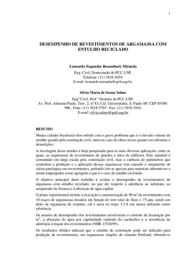 1  DESEMPENHO DE REVESTIMENTOS DE ARGAMASSA COM               ENTULHO RECICLADO                      Leonardo Fagundes Ros...