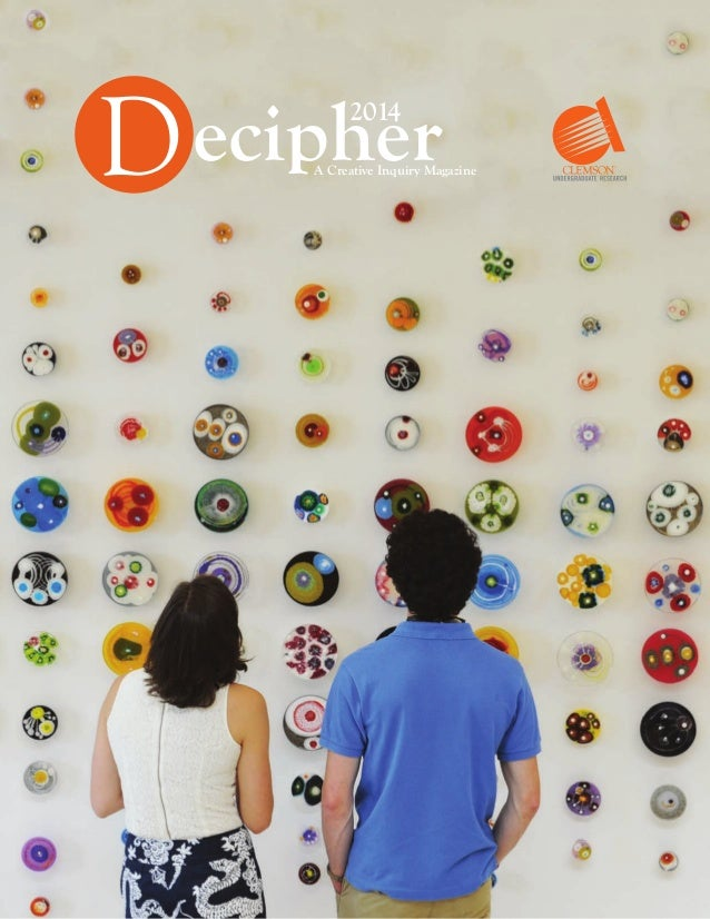 Decipher2014 A Creative Inquiry Magazine