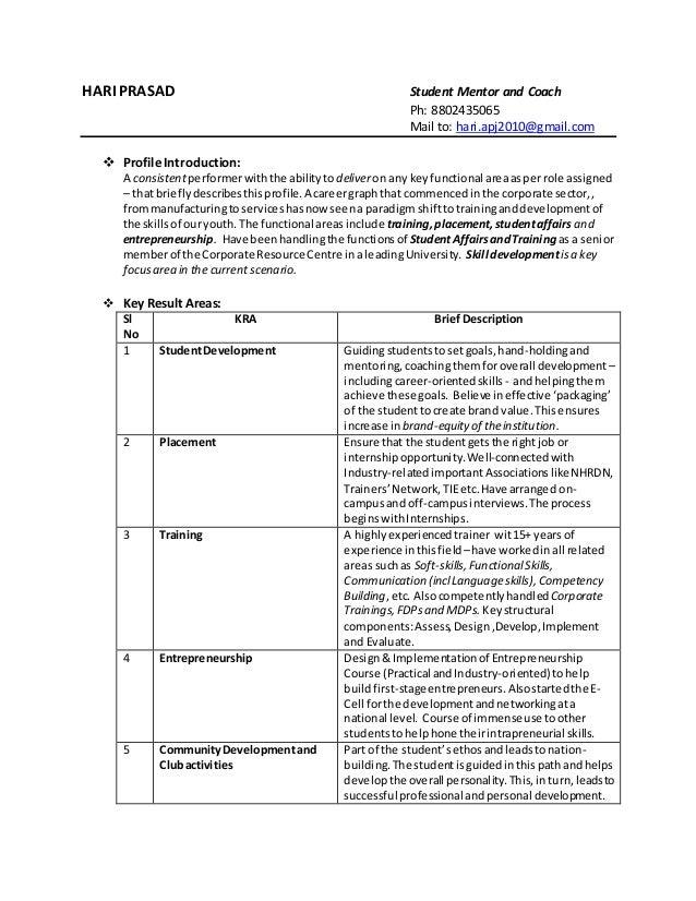 HARI PRASAD Student Mentor and Coach Ph: 8802435065 Mail to: hari.apj2010@gmail.com  Profile Introduction: A consistentpe...
