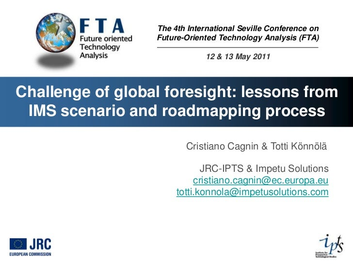 The 4th International Seville Conference on                  Future-Oriented Technology Analysis (FTA)                    ...