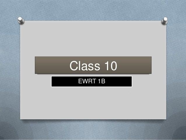 Class 10EWRT 1B