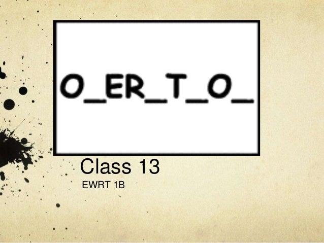 Class 13 EWRT 1B