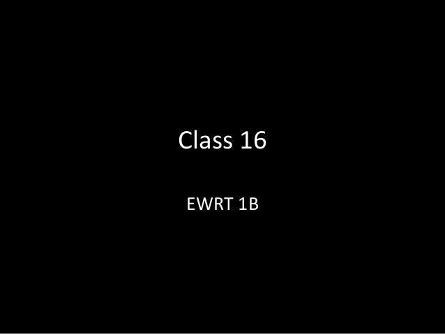 Class 16 EWRT 1B