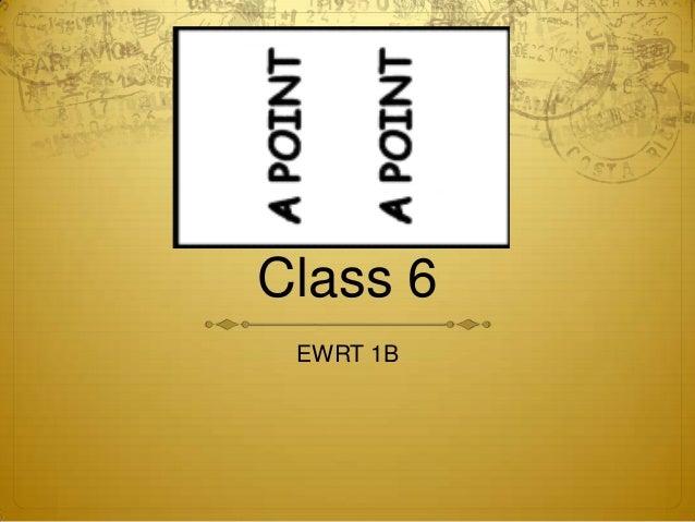 Class 6 EWRT 1B