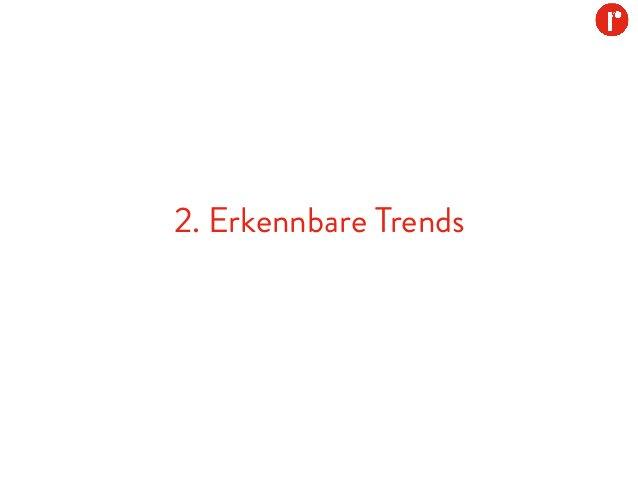 2. Erkennbare Trends