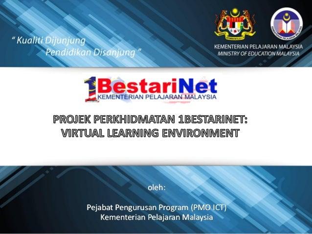 oleh: Pejabat Pengurusan Program (PMO ICT) Kementerian Pelajaran Malaysia