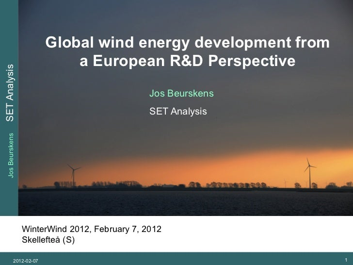 Global wind energy development from                             a European R&D PerspectiveSET Analysis                    ...