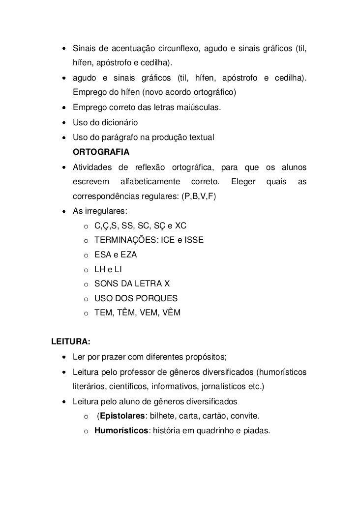 Sinais de acentuação circunflexo, agudo e sinais gráficos (til,    hífen, apóstrofo e cedilha).    agudo e sinais gráficos...