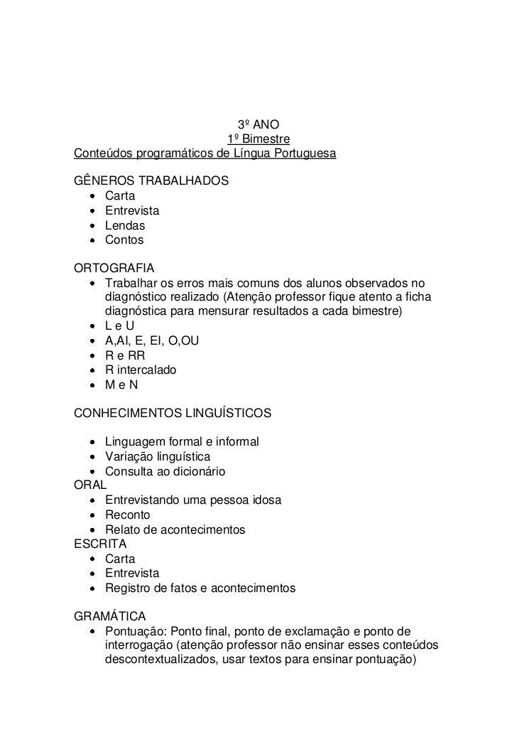 3º ANO                          1º BimestreConteúdos programáticos de Língua PortuguesaGÊNEROS TRABALHADOS    Carta    Ent...