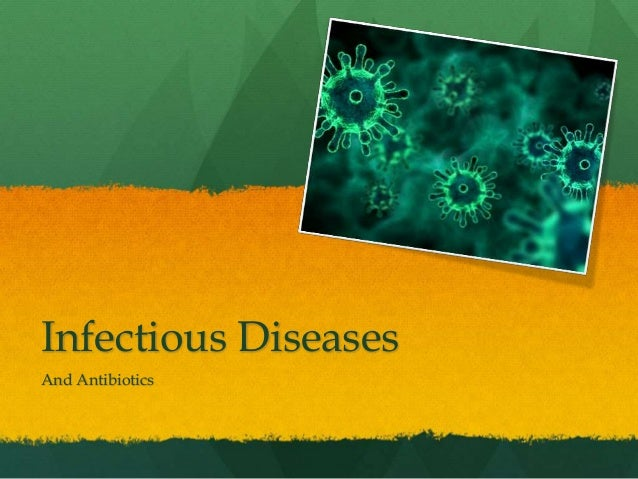 Infectious Diseases And Antibiotics