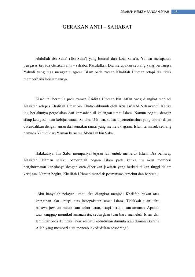 """15SEJARAH PERKEMBANGAN SYIAH GERAKAN ANTI – SAHABAT Abdullah ibn Saba"""" (Ibn Saba') yang berasal dari kota Sana""""a, Yaman me..."""