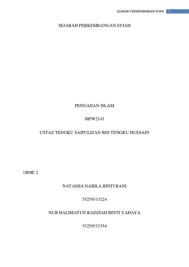 1SEJARAH PERKEMBANGAN SYIAH SEJARAH PERKEMBANGAN SYIAH PENGAJIAN ISLAM MPW2143 USTAZ TENGKU SAIPULIZAN BIN TENGKU HUSSAIN ...
