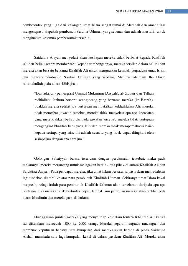 32SEJARAH PERKEMBANGAN SYIAH pemberontak yang juga dari kalangan umat Islam sangat ramai di Madinah dan amat sukar mengena...