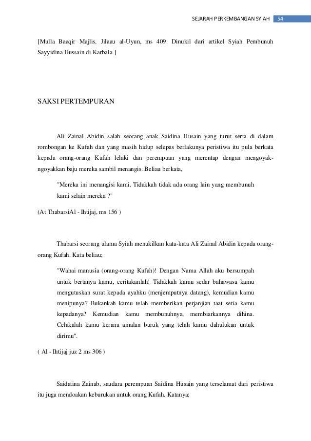 54SEJARAH PERKEMBANGAN SYIAH [Mulla Baaqir Majlis, Jilaau al-Uyun, ms 409. Dinukil dari artikel Syiah Pembunuh Sayyidina H...