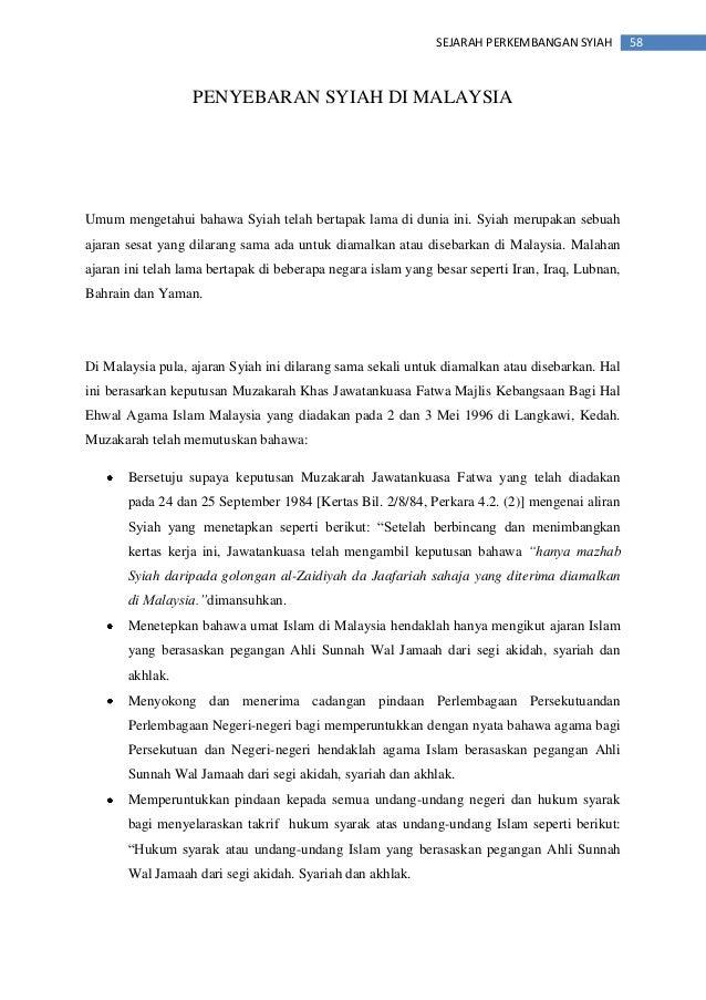 58SEJARAH PERKEMBANGAN SYIAH PENYEBARAN SYIAH DI MALAYSIA Umum mengetahui bahawa Syiah telah bertapak lama di dunia ini. S...