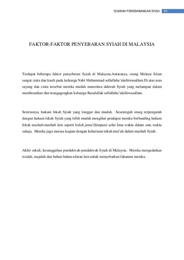 61SEJARAH PERKEMBANGAN SYIAH FAKTOR-FAKTOR PENYEBARAN SYIAH DI MALAYSIA Terdapat beberapa faktor penyeberan Syiah di Malay...