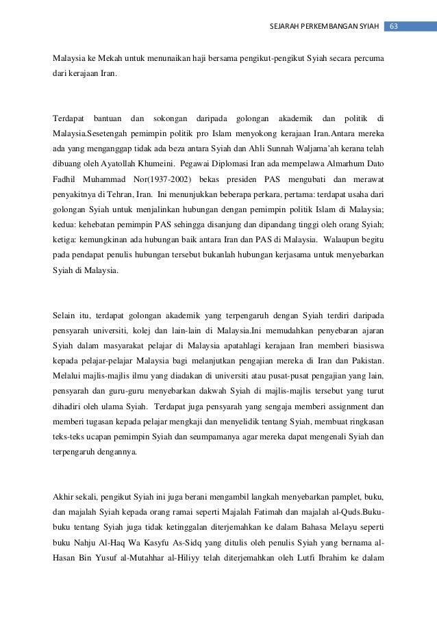 63SEJARAH PERKEMBANGAN SYIAH Malaysia ke Mekah untuk menunaikan haji bersama pengikut-pengikut Syiah secara percuma dari k...