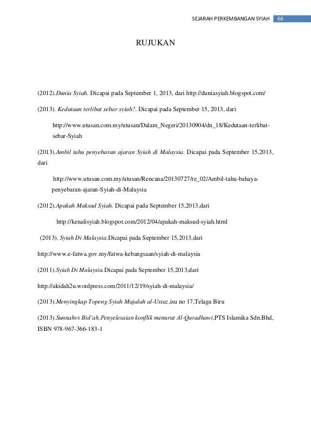 66SEJARAH PERKEMBANGAN SYIAH RUJUKAN (2012).Dunia Syiah. Dicapai pada September 1, 2013, dari http://duniasyiah.blogspot.c...