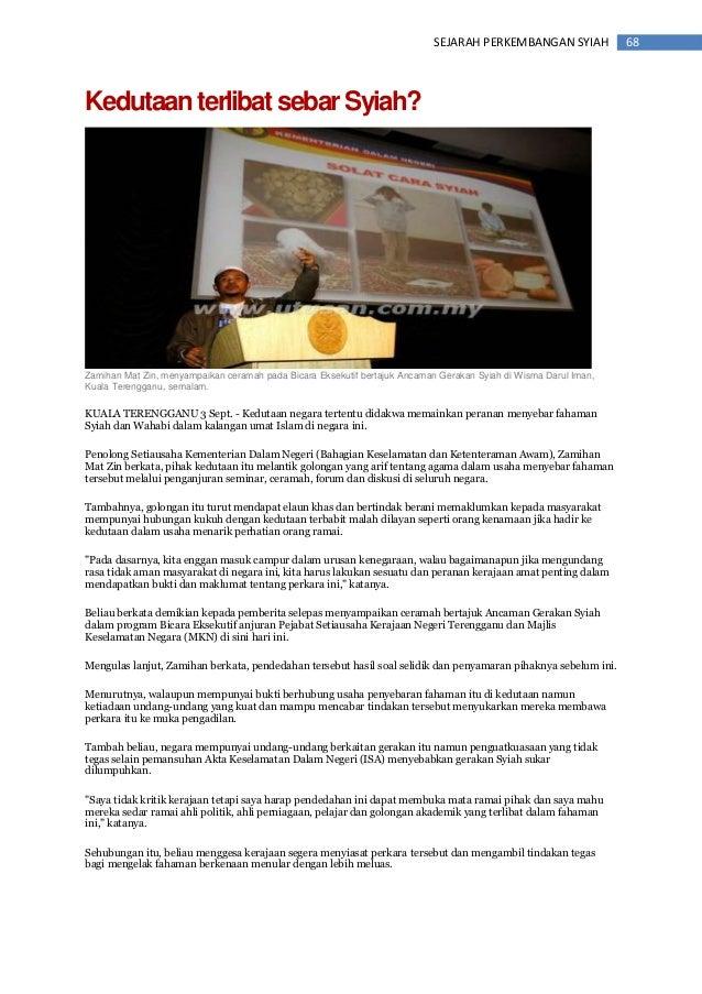 68SEJARAH PERKEMBANGAN SYIAH KedutaanterlibatsebarSyiah? Zamihan Mat Zin, menyampaikan ceramah pada Bicara Eksekutif berta...