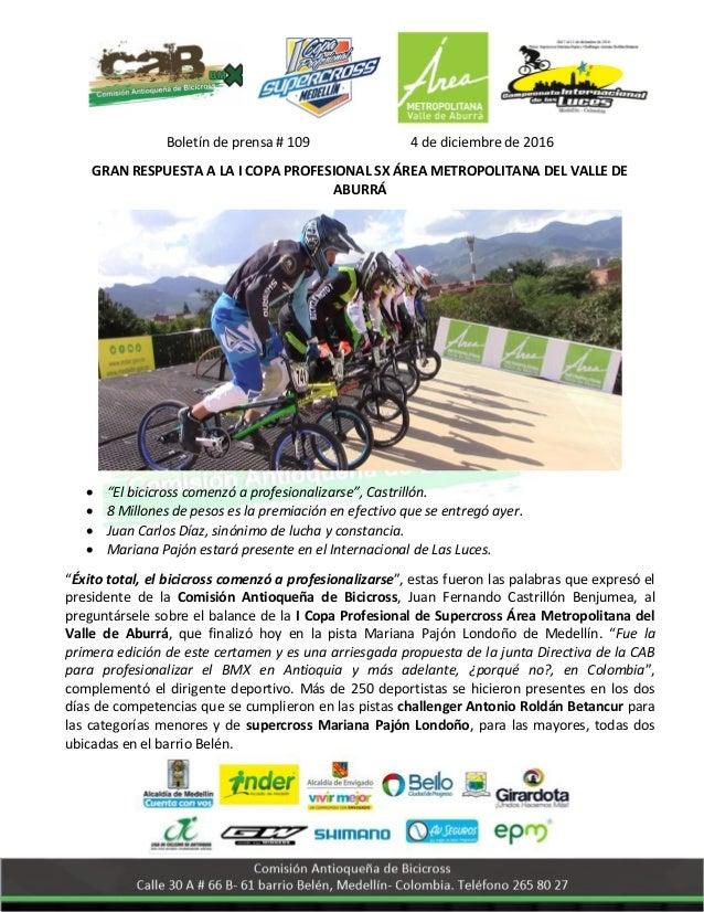 Boletín de prensa # 109 4 de diciembre de 2016 GRAN RESPUESTA A LA I COPA PROFESIONAL SX ÁREA METROPOLITANA DEL VALLE DE A...