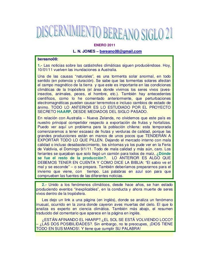 ENERO 2011                    L. N. JONES – bereano08@gmail.combereano08:1.- Las noticias sobre las catástrofes climáticas...
