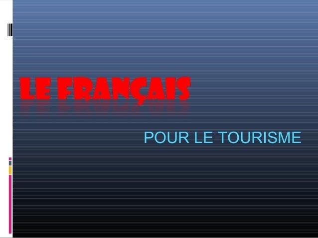 POUR LE TOURISME