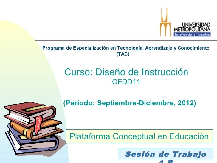 Programa de Especialización en Tecnología, Aprendizaje y Conocimiento                              (TAC)         Curso: Di...
