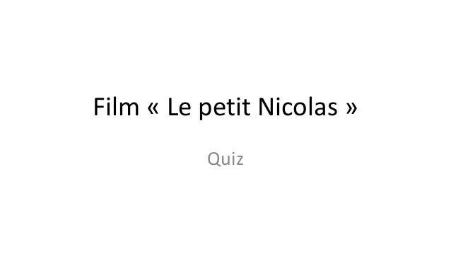 Film « Le petit Nicolas » Quiz