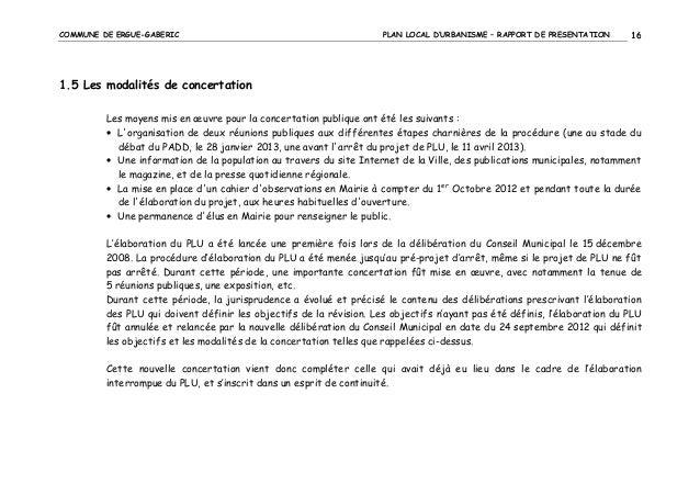 COMMUNE DE ERGUE-GABERIC  PLAN LOCAL D'URBANISME – RAPPORT DE PRESENTATION  16  1.5 Les modalités de concertation Les moye...