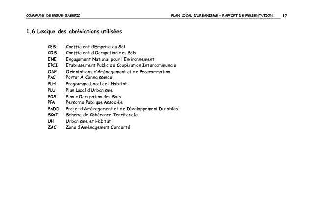 COMMUNE DE ERGUE-GABERIC  PLAN LOCAL D'URBANISME – RAPPORT DE PRESENTATION  1.6 Lexique des abréviations utilisées CES COS...