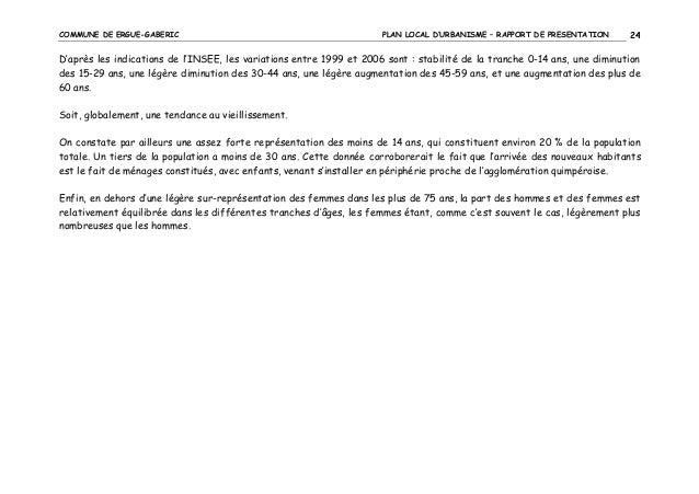 COMMUNE DE ERGUE-GABERIC  PLAN LOCAL D'URBANISME – RAPPORT DE PRESENTATION  24  D'après les indications de l'INSEE, les va...