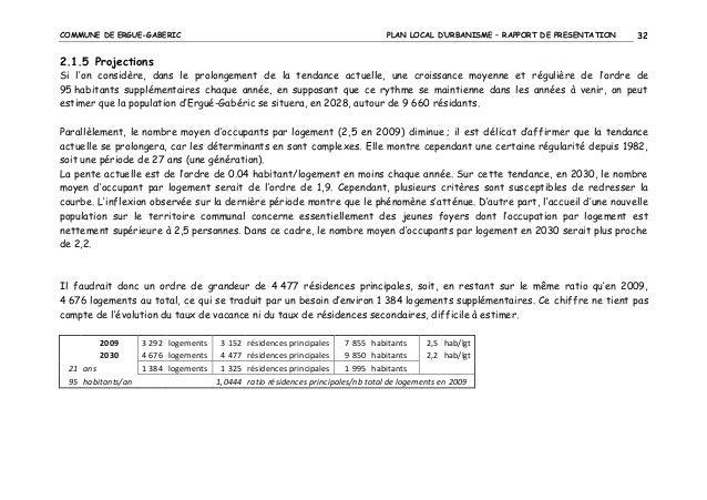 COMMUNE DE ERGUE-GABERIC  PLAN LOCAL D'URBANISME – RAPPORT DE PRESENTATION  32  2.1.5 Projections Si l'on considère, dans ...