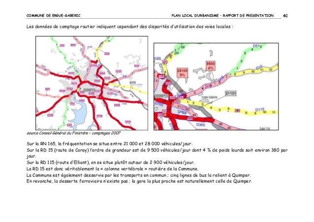 COMMUNE DE ERGUE-GABERIC  PLAN LOCAL D'URBANISME – RAPPORT DE PRESENTATION  40  Les données de comptage routier indiquent ...