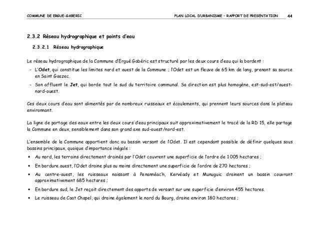 COMMUNE DE ERGUE-GABERIC  PLAN LOCAL D'URBANISME – RAPPORT DE PRESENTATION  44  2.3.2 Réseau hydrographique et points d'ea...