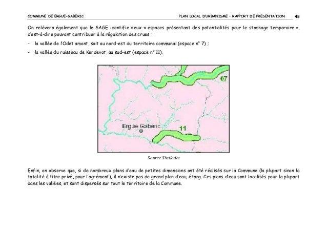 COMMUNE DE ERGUE-GABERIC  PLAN LOCAL D'URBANISME – RAPPORT DE PRESENTATION  48  On relèvera également que le SAGE identifi...