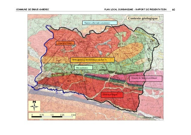 COMMUNE DE ERGUE-GABERIC  PLAN LOCAL D'URBANISME – RAPPORT DE PRESENTATION  Nappes alluviales anciennes  Granite d'Odet  O...