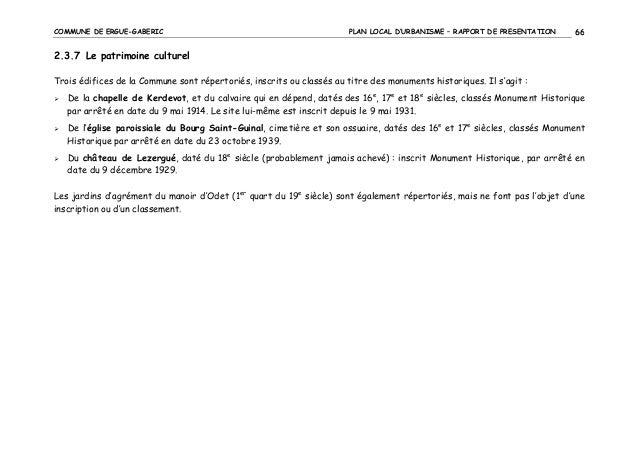 COMMUNE DE ERGUE-GABERIC  PLAN LOCAL D'URBANISME – RAPPORT DE PRESENTATION  66  2.3.7 Le patrimoine culturel Trois édifice...