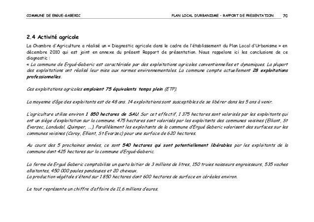 COMMUNE DE ERGUE-GABERIC  PLAN LOCAL D'URBANISME – RAPPORT DE PRESENTATION  70  2.4 Activité agricole La Chambre d'Agricul...