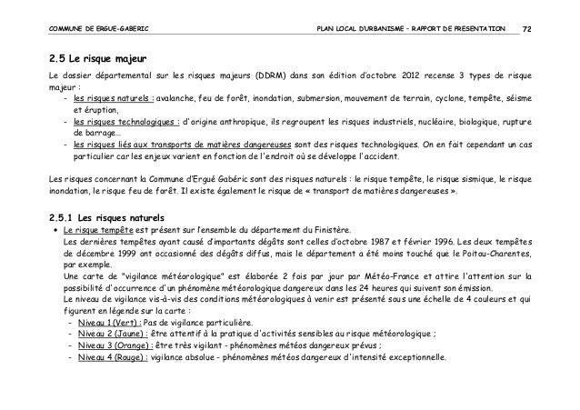 COMMUNE DE ERGUE-GABERIC  PLAN LOCAL D'URBANISME – RAPPORT DE PRESENTATION  72  2.5 Le risque majeur Le dossier départemen...