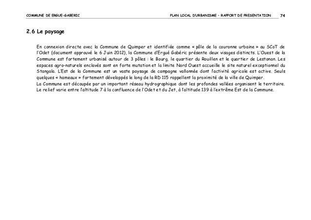 COMMUNE DE ERGUE-GABERIC  PLAN LOCAL D'URBANISME – RAPPORT DE PRESENTATION  74  2.6 Le paysage En connexion directe avec l...