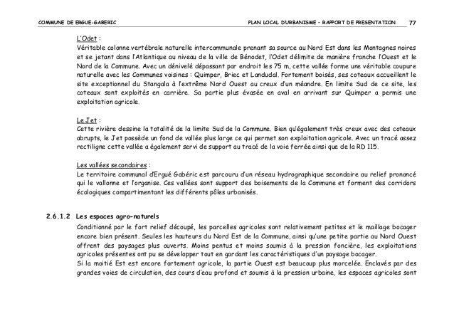 COMMUNE DE ERGUE-GABERIC  PLAN LOCAL D'URBANISME – RAPPORT DE PRESENTATION  77  L'Odet : Véritable colonne vertébrale natu...