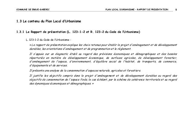 COMMUNE DE ERGUE-GABERIC  PLAN LOCAL D'URBANISME – RAPPORT DE PRESENTATION  9  1.3 Le contenu du Plan Local d'Urbanisme 1....