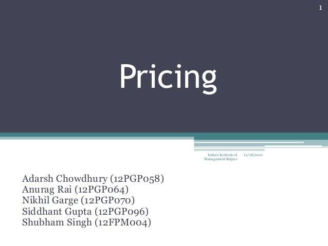 1                  Pricing                               Indian Institute of   12/18/2012                              Man...