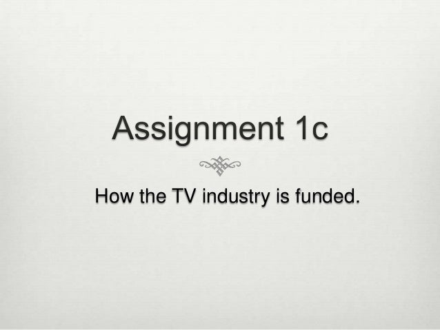 How the TV industry is funded.